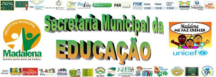 Secretaria Municipal da Educação de Madalena
