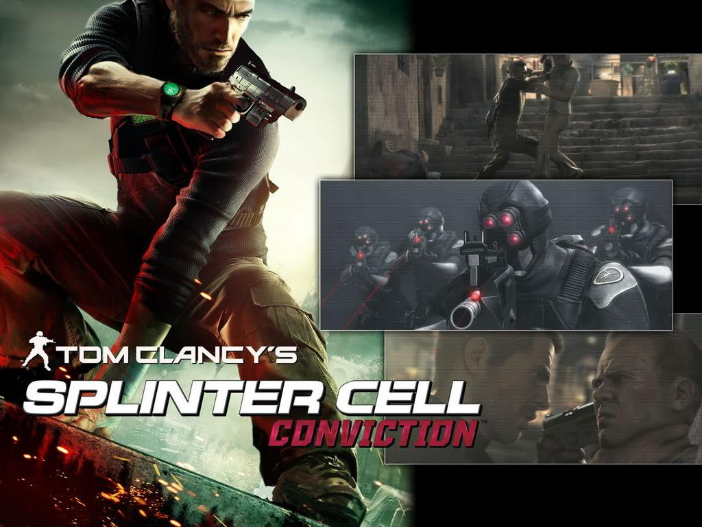 http://4.bp.blogspot.com/_nLgKI7QO1QY/S7Zs0rWVJlI/AAAAAAAAALc/JXCo0zI6_Is/s1600/splinter-cell-conviction-poster_1024x768.jpg