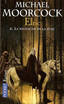 Michael Moorcock - La Revanche de la Rose - Elric tome 6 Livre+Elric+La+Revanche+de+la+Rose