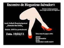 1º encontro das blogueiras de Salvador-ba!