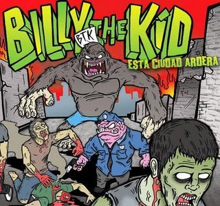 Billy The Kid -  Esta Ciudad Arderá (2008)