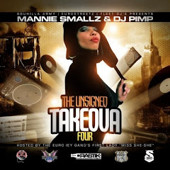 """UNSIGNED TAKEOVER 4"" HOSTED BY DJ MANNIE SMALLZ DJ PIMP"