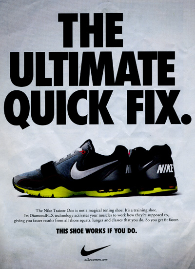 Having just finished my afternoon run, I came across Nike's new ad for the  Nike Trainer One, which read