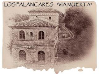 """Los Palancares... """"Vía Muerta"""""""