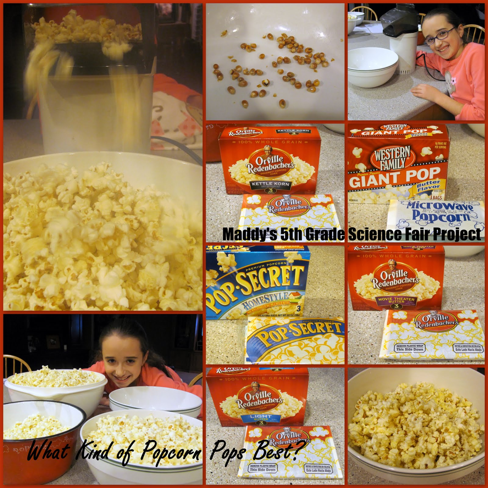did a science project for the school science fair on popcorn http ...