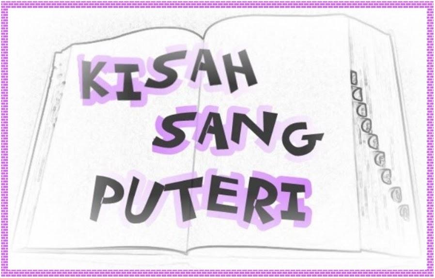 KISAH SANG PUTERI