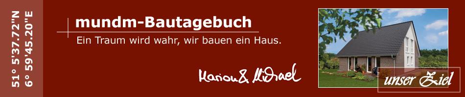 mundm-bautagebuch