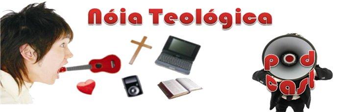 Nóia  Teológica
