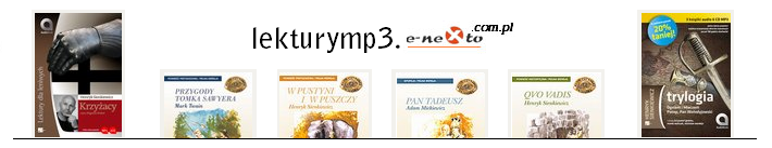LEKTURY SZKOLNE MP3 - audiobooki - książki audio - pobierz ponad 70 lektur do słuchania...