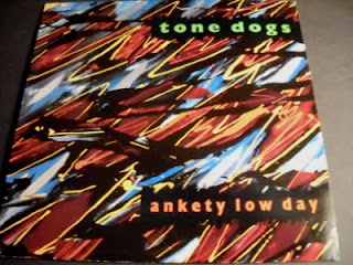 TONE DOGS-ANKETY LOW DAY, LP, 1989, USA