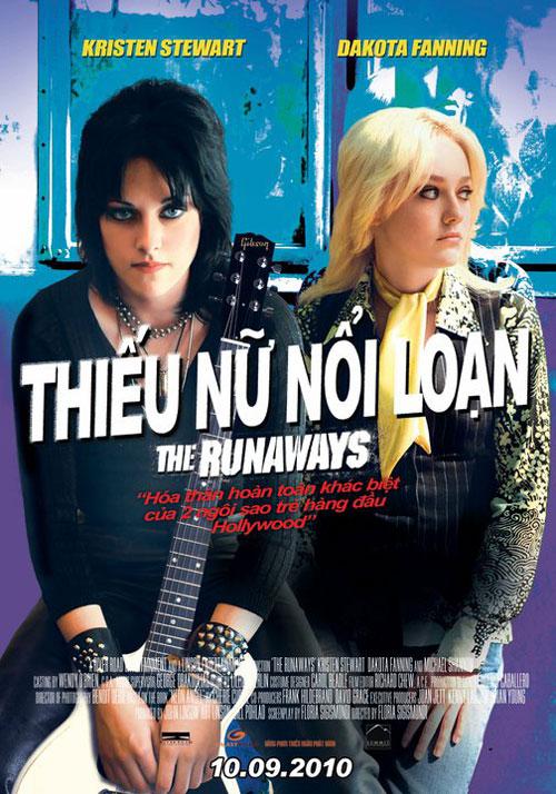 Thiếu Nữ Nổi Loạn - The Runaways (2010) Poster