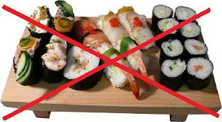 No more sushi for yooouu!