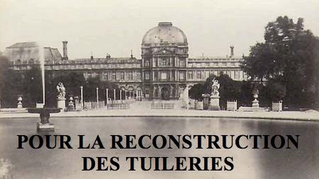 Pour la reconstruction des Tuileries