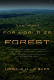 Cover image of the novella The Word For World is Forest by Ursula K Le Guin