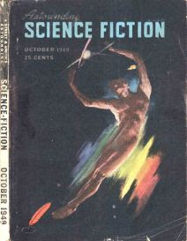 Cover image by Alejandro of Astounding Science Fiction magazine, October 1949 issue
