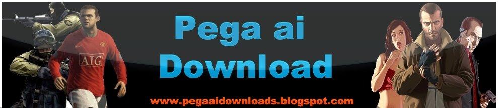 Pega AÍ Downloads ------/DOWNLOAD DE GAMES DE TODOS OS TIPOS/------