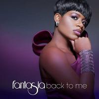 Fantasia - Back To Me
