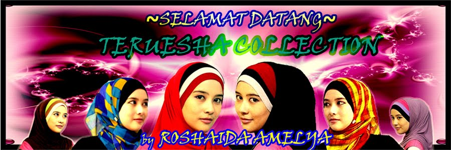 TERUESHA COLLECTION - SHAWL & TUDUNG