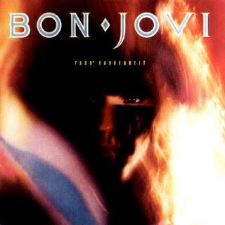 Image via http://4.bp.blogspot.com/_nddgBPMhMKg/Si-2ArDgOwI/AAAAAAAAAA8/JzkDXHFzLbk/s320/Bon+Jovi+-+7800+Degrees+Fahrenheit.jpg