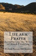 Life As A Prayer: Recapturing the Wind of Head Covering