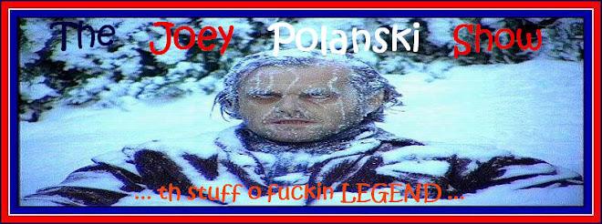 The Joey Polanski Show