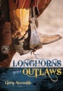 Longhorns and Outlaws Virtual Tour