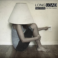 Long Load: 'Leap Bravely into the Future'