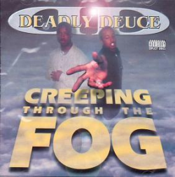 Deadly Deuce - Creeping Through The Fog (Remix)