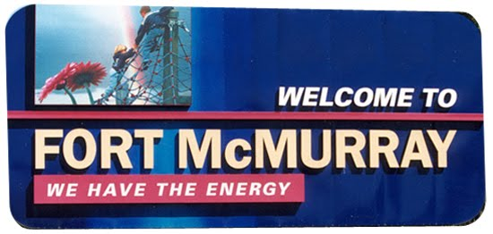 Fort McMurray, Alberta - We have the energy!