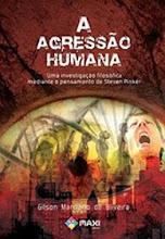 A Agressão Humana