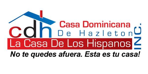 Casa Dominicana de Hazleton, Inc