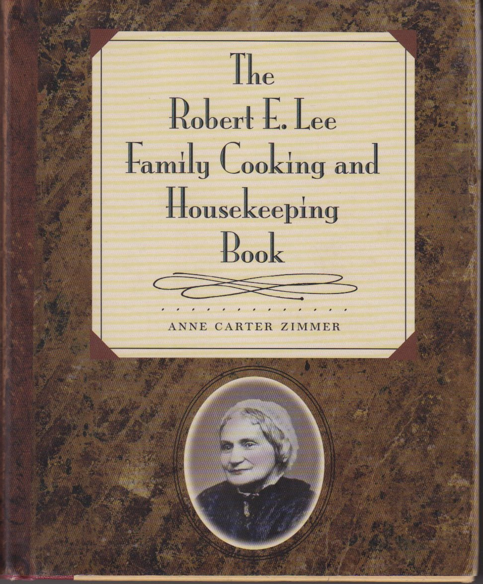 Cookbook of the day the robert e lee family cooking and having a pile of family recipes is a lovely thing but usually a family thing what happens when you find yourself with a pile of recipes attributed to the solutioingenieria Images