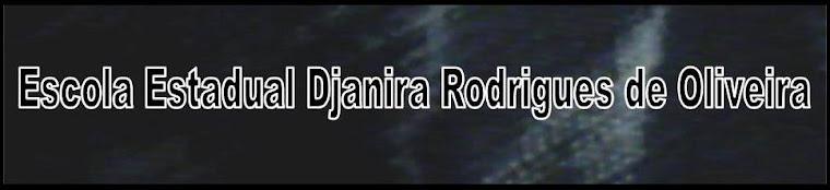 Escola Estadual Djanira Rodrigues De Oliveira