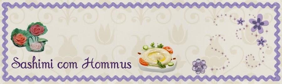 Sashimi com Hommus
