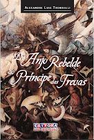 Do Anjo Rebelde ao Principe das Trevas
