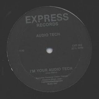 Audio Tech - I'm Your Audio Tech (Vinyl, 12'' 1987)(Express Records)