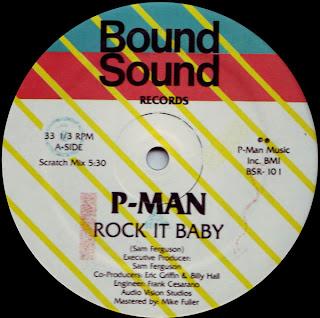 P-Man - Rock It Baby (Vinyl, 12'' 1982)(Bound Sound Records)