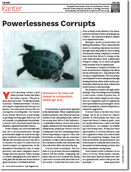 powerlessness corrupts Powerlessness corrupts absolute powerlessness corrupts absolutely - quote by rosabeth moss kanter on yourdictionary.