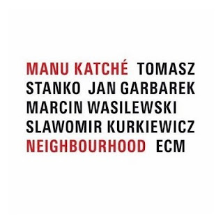 Manu Katche - Neighbourhood