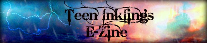 An E-zine for Teen Writers by a Teen Writer