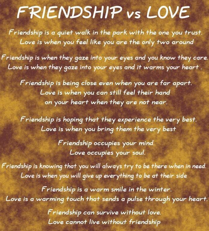 Quotes About Love Vs Friendship : Love and Friendship: Friendship vs Love
