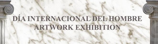 Día Internacional del Hombre Artwork exhibition
