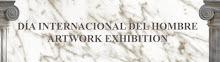 Galeria de Arte Virtual del Día Internacional del Hombre