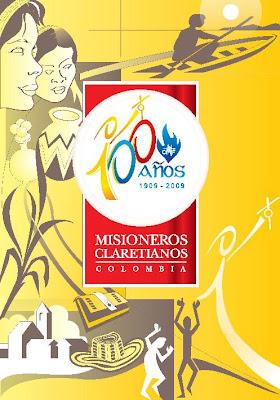 Foto 0 en  - MISIONEROS CLARETIANOS 100 A�OS EVANGELIZANDO A LOS POBRES DE COLOMBIA