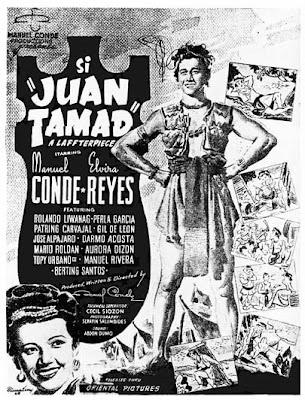 Si Juan Tamad (1947)- The first Juan Tamad- Stars Manuel Conde, Elvira