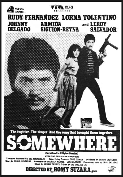 "Somewhere"" (1984)- Stars Rudy Fernandez and Lorna Tolentino, Johnny"