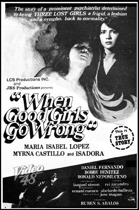 "Good Girls Go Wrong"" (1987)- Stars Maria Isabel Lopez, Myrna Castillo"