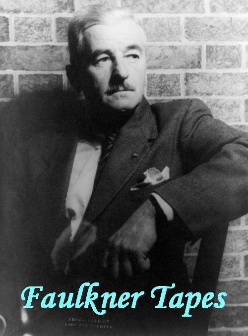 Faulkner Tapes