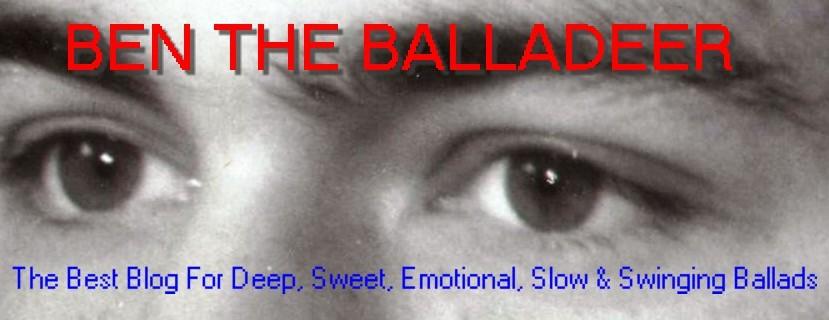 BEN THE BALLADEER