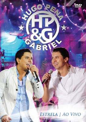 Baixar DVD Show Hugo Pena e Gabriel: Estrela Ao Vivo (2011)